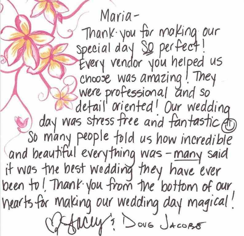 "fbfc87d6b319 Stacey Fryer ~ Thank you! ""Maria thank you for making our wedding day so  perfect! Every vendor you helped us choose was amazing!"